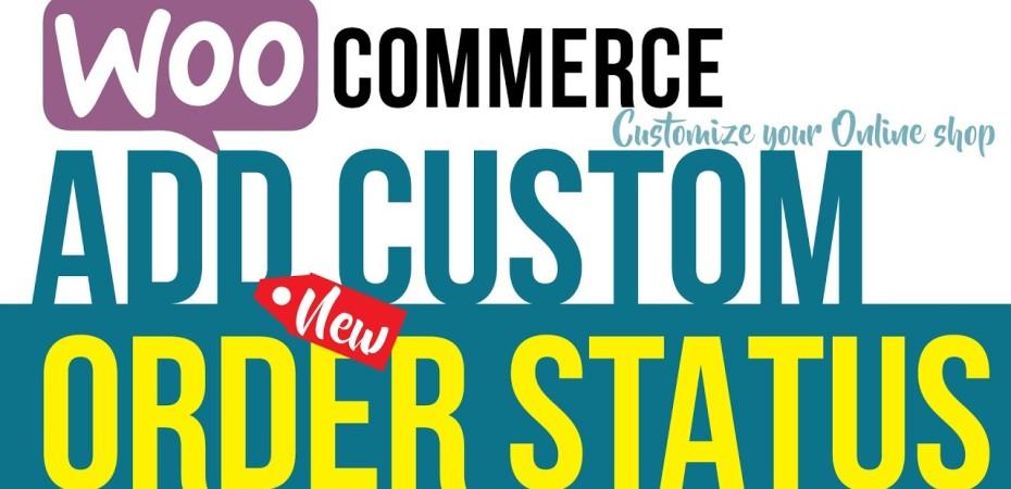 Add custom order status woocommerce
